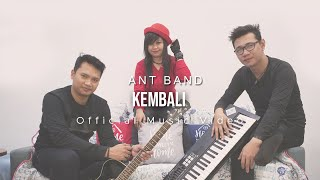 Ant Band - Kembali Mp3