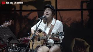 Tami Aulia - When We Are Young (Cover)